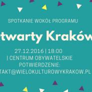 Otwarty Kraków- spotkanie z twórcami programu miejskiego- zaproszenie